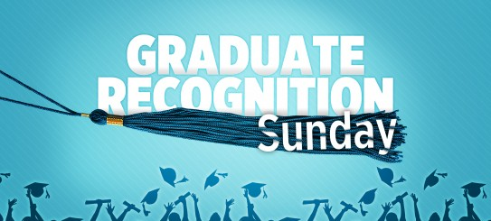 Graduate Recognition Sunday