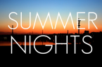 Summer Nights CBSM